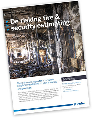 Derisking Fire & Security Estimating Guide